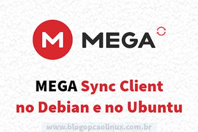 Instalando o MEGAsync no Debian e no Ubuntu