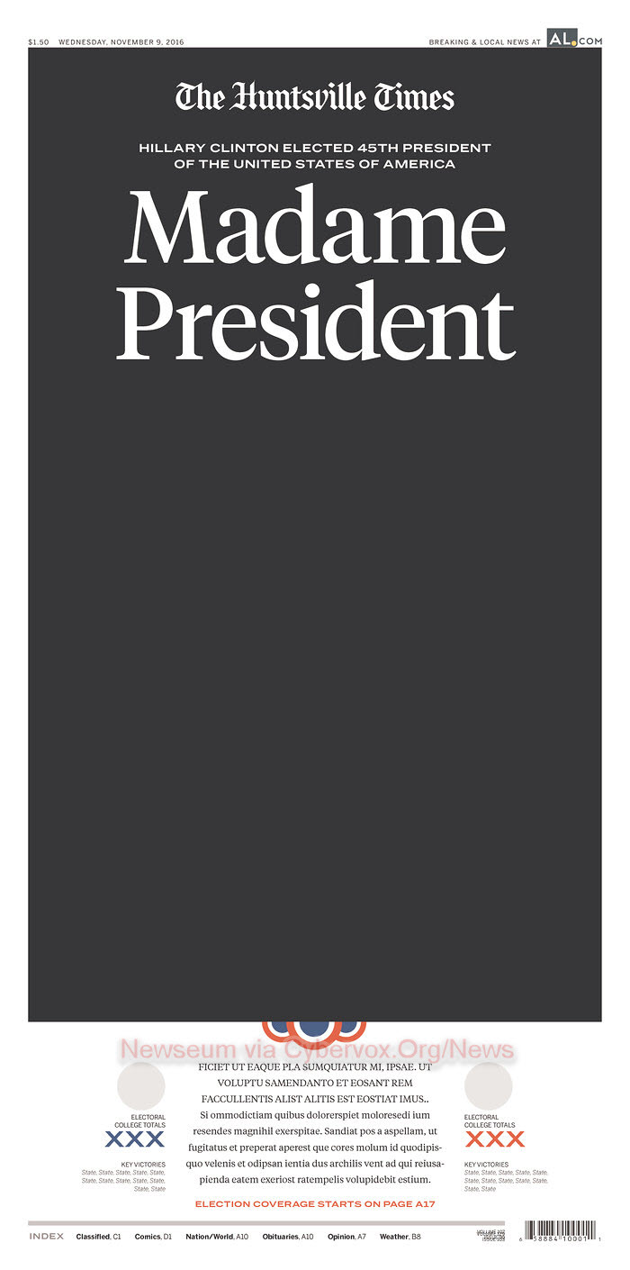 the birmingham news in alabama proudly displayed their headline madam president but listed the electoral count for both candidates as xxx awaiting a