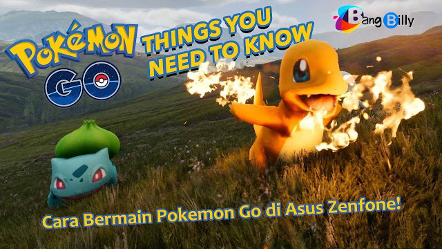 Cara Main Pokemon Go di Asus Zenfone