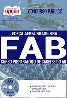 Apostila Concurso Força Aérea Brasileira, CPCAR Cadetes do Ar - 2016/2017