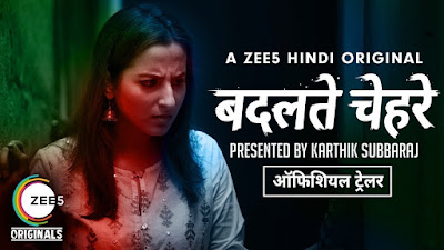 Badalte Chehre 2018 Hindi Complete WEB Series 720p HEVC x265