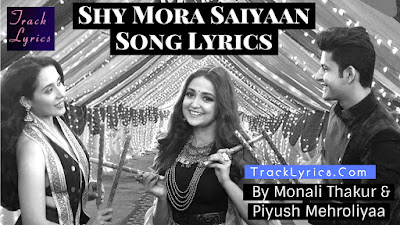 shy-mora-saiyaan-song-lyrics-sung-by-monali-thakur-meet-bros