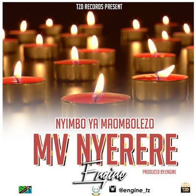 AUDIO | Engine - MV NYERERE || Mp3 Download [New Song]