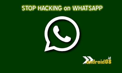 Kenali Ciri - Ciri WhatsApp Anda Yang di Sadap dan Cara Mengamankannya