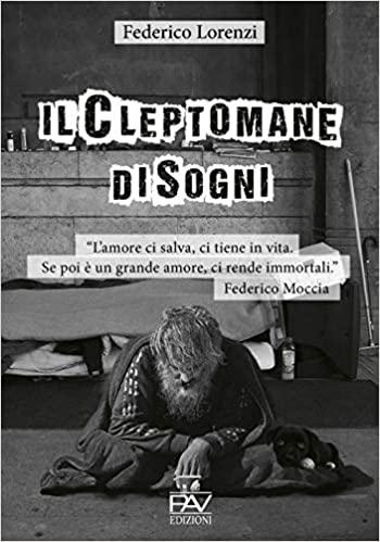 Il cleptomane di sogni di Federico Lorenzi