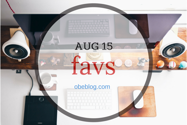 Favs_August_2015_ObeBlog_01