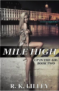 http://bookadictas.blogspot.com/2015/04/mile-high-2-serie-up-in-air-rk-lilley-18.html