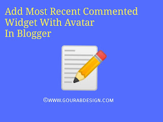 Add Most Recent Comment Widget With Awesome Look for Blogger