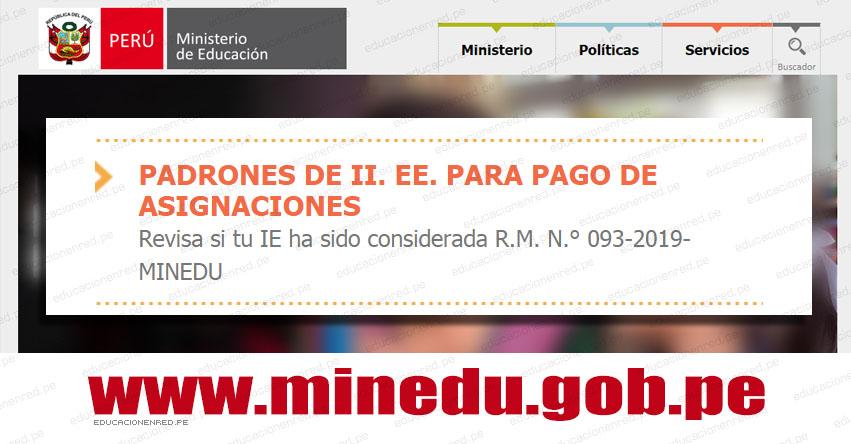 MINEDU: Descarga los Padrones de II.EE. Para el Pago de Asignaciones 2019 (.PDF) www.minedu.gob.pe