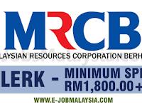Malaysian Resources Corporation Berhad MRCB - Minimum SPM / Gaji RM1,800++