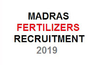 MADRAS FERTILIZERS RECRUITMENT 2019,government jobs