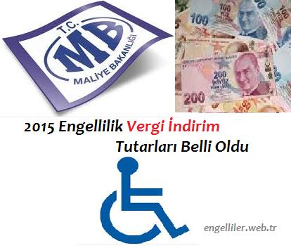 2015 Engellilik Vergi İndirim Tutarları Belli Oldu
