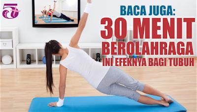 http://limaplus101.com/index.php/2017/08/14/30-menit-berolahraga-ini-efeknya-bagi-tubuh/
