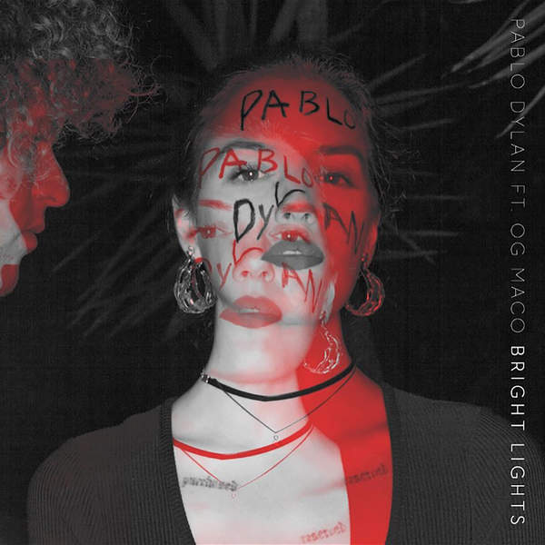Pablo Dylan & OG Maco - Bright Lights - Single Cover