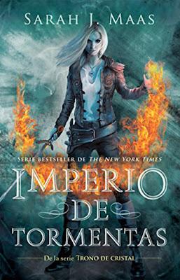 IMPERIO DE TORMENTAS (Trono de Cristal #5). Sarah J. Maas (Alfaguara - 18 Agosto 2017) LITERATURA JUVENIL FANTASIA portada libro español