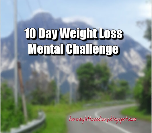 10 Day Weight Loss Mental Challenge