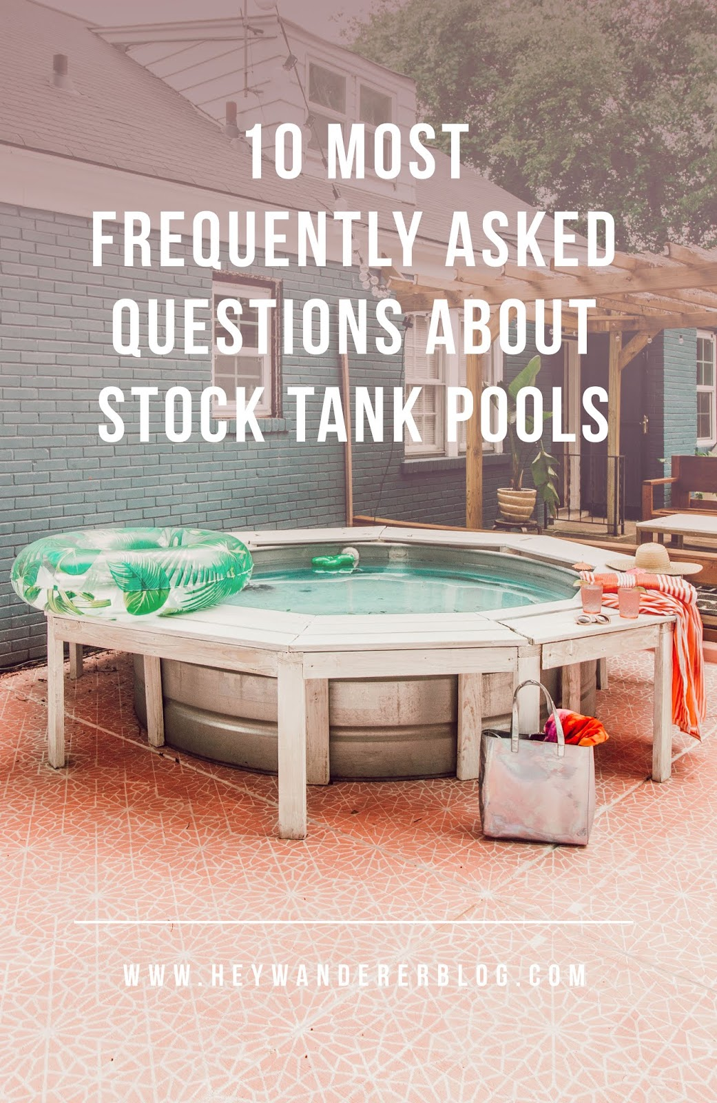 10 most frequently asked questions about stock tank pools. Black Bedroom Furniture Sets. Home Design Ideas