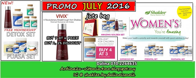 Promosi SHAKLEE JUL 2016. Vivix, Vitalea for Children, Women Health Set (Pranatal, Postnatal, Gorgeous, Amazing Golden Set), Detox Set, Puasa Set