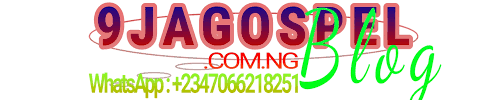 9JA GOSPEL BLOG | Africa's No. 1 Gospel Music Platform