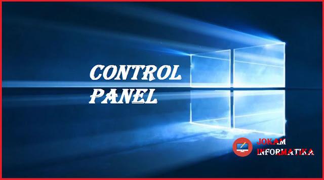 Control Panel : Pengertian Dan Fungsinya Pada Windows Lengkap - JOKAM INFORMATIKA