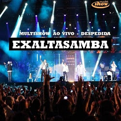 exaltasamba multishow ao vivo despedida mp3