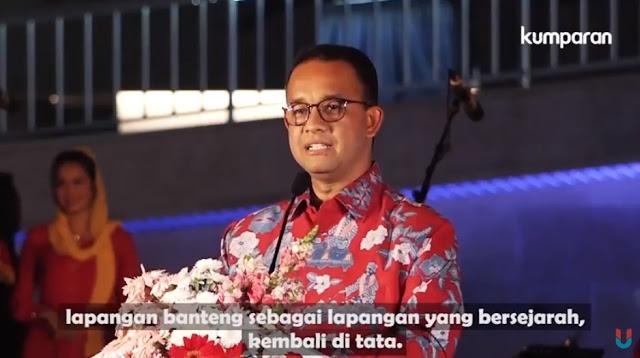 Fakta Sebenarnya dari Pidato Anies soal Desain Lapangan Banteng