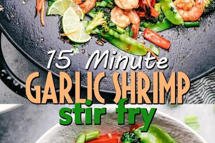 15 MINUTE GARLIC SHRIMP STIR FRY