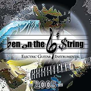 Ben on the G String Electric Guitar Instrumental Album 2005