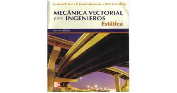 Mecánica Vectorial para Ingenieros: Estática, 8va Edición –  Beer, Johnston