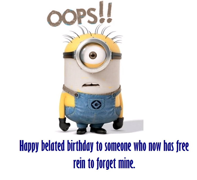 Funny Happy Belated Birthday Messages