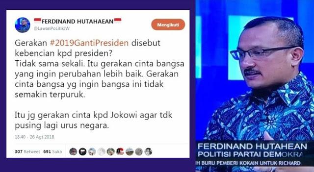 Ferdinand: Gerakan #2019GantiPresiden Bukan Kebencian Kepada Presiden, Tapi Wujud Cinta Kepada Bangsa