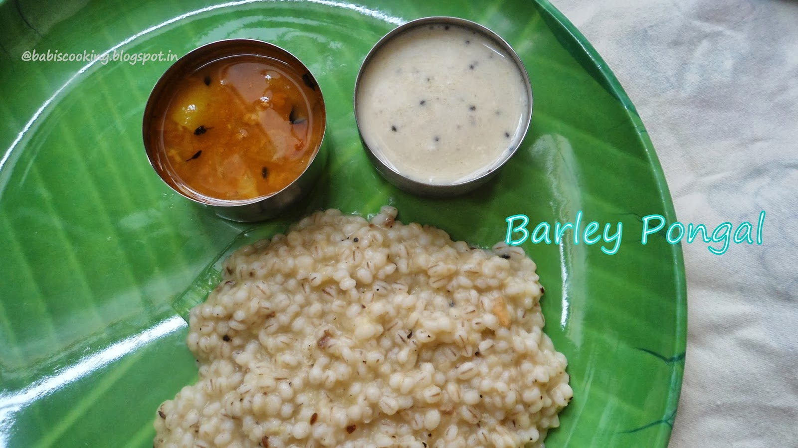 Babi 's Recipes: Barley Pongal   Healthy Indian Breakfast