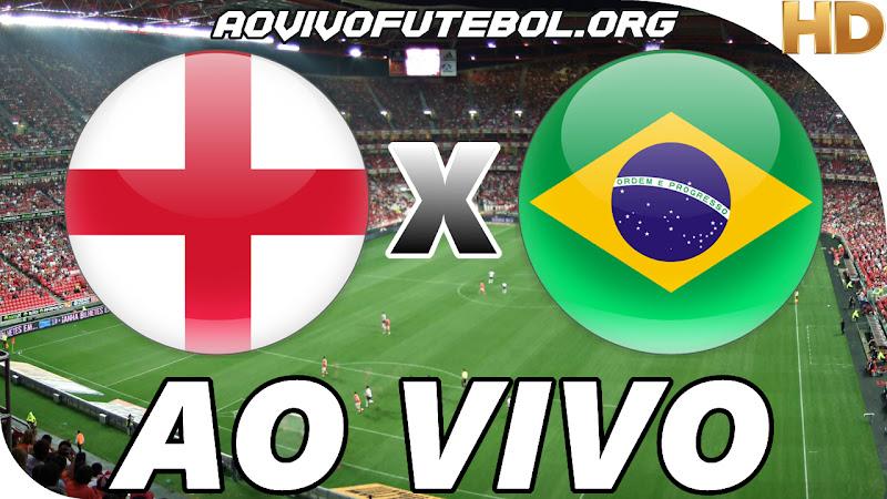 Assistir Inglaterra x Brasil Ao Vivo
