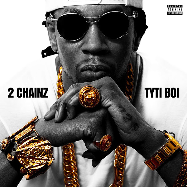 2 Chainz - Tyti Boi Cover