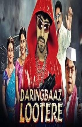 Daringbaaz Lootere 2019 Hindi Dubbed 300MB Movie Download