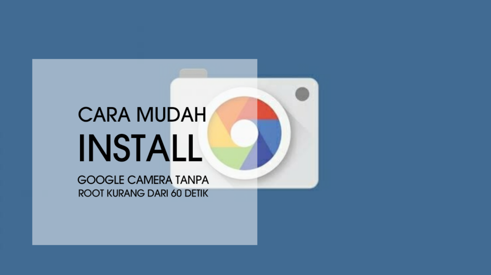 Cara Memasang Google Cam Efek Bokeh