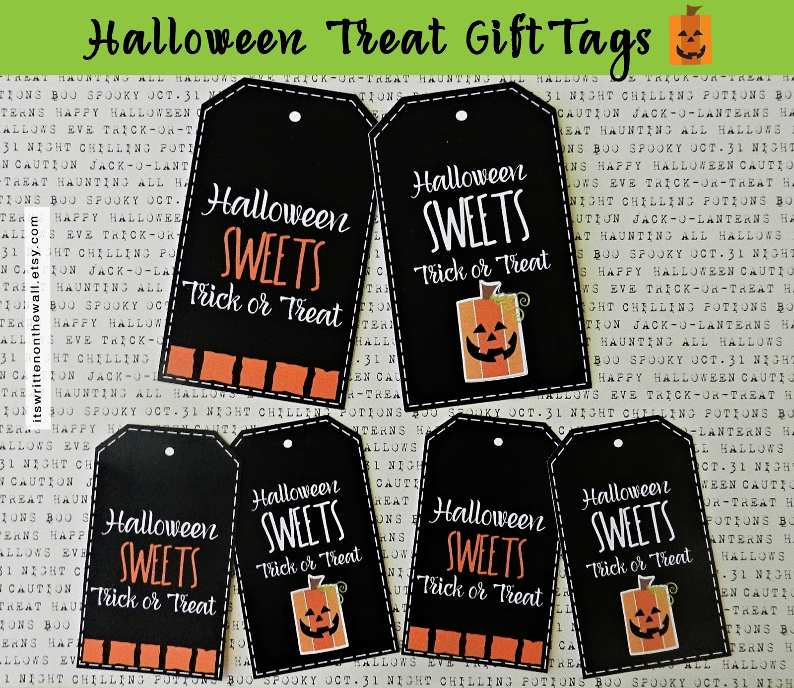 It S Written On The Wall Halloween Treat Tags For You Ve