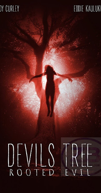 Devil's Tree Rooted Evil 2018 Full Movie 720p HD Download Free
