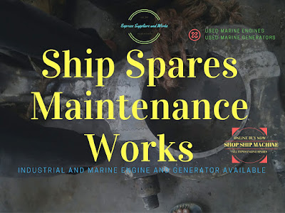 Shipspares, ship engine spare parts, used, reconditioned spare part, marine engine, ship engine, main engine of ship, RPM, HP, propulsion, auxiliary, generator