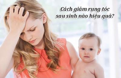Giúp mẹ bỉm sữa tìm ra cách ngăn rụng tóc sau sinh hiệu quả