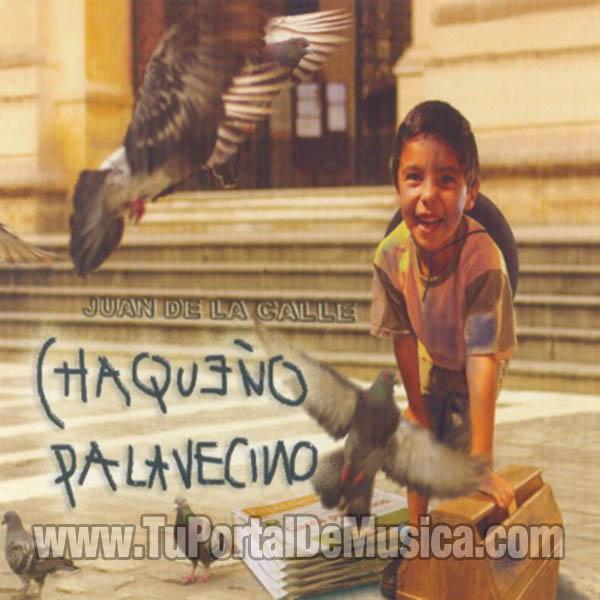 El Chaqueño Palavecino - Juan De La Calle (2004)