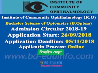 Institute of Community Ophthalmology (ICO) B.Optom Admission Circular 2018-2019