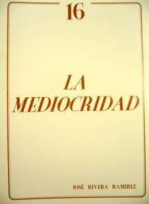 La mediocridad