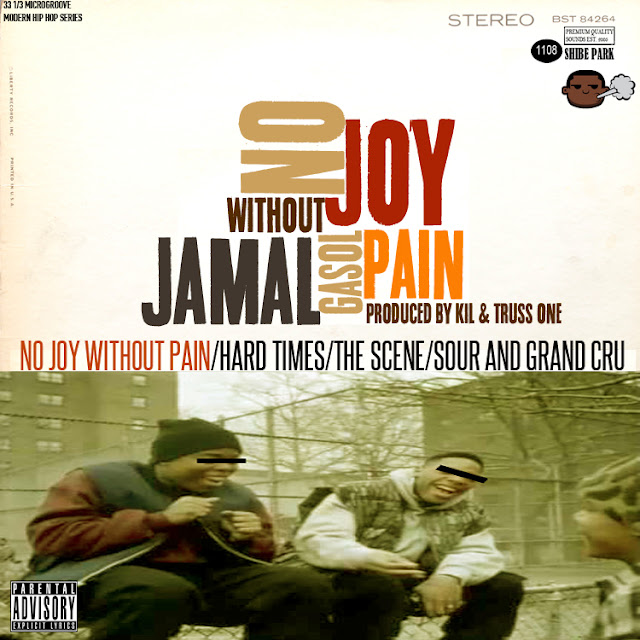No Joy Without Pain - Jamal Gasol (Produced by Kil & Truss One)