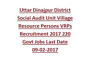 Uttar Dinajpur District Social Audit Unit Village Resource Persons VRPs Recruitment 2017 220 Govt Jobs Last Date 09-02-2017