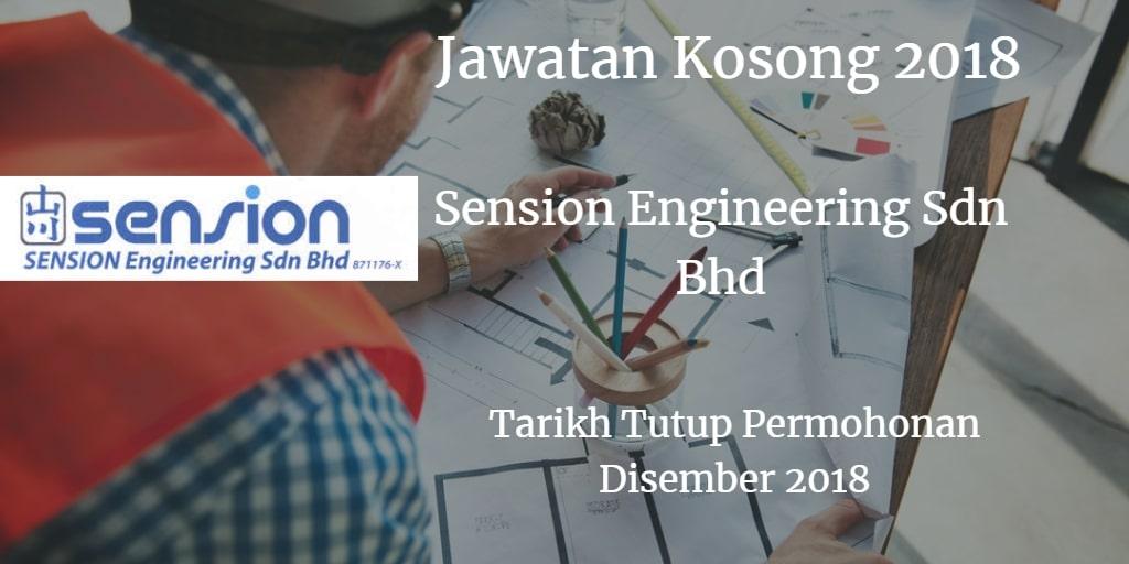 Jawatan Kosong SENSION Engineering Sdn Bhd 2018