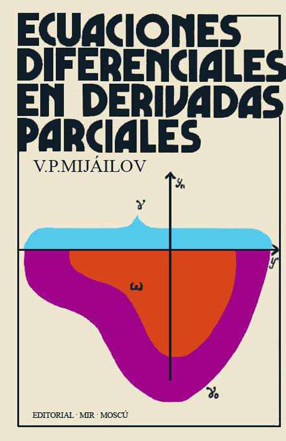 Ecuaciones diferenciales en derivadas parciales – V. P. Mijáilov