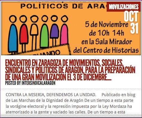 http://intersindicalaragon.org/2016/10/31/encuentro-en-zaragoza-de-movimientos-sociales-sindicales-y-politicos-de-aragon-para-la-preparacion-de-una-gran-movilizacion-el-3-de-diciembre/
