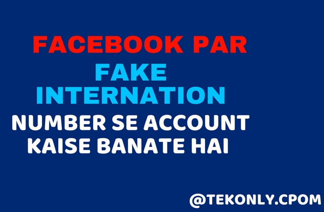 Facebook Par Fake Number Se Id Kaise Banate Hai