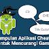 Aplikasi-aplikasi Cheat di Android Terbaik dan Teruji (non-Root dan Root)